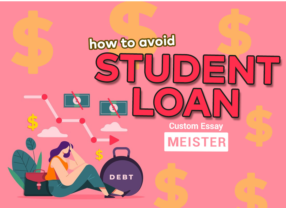 How to Avoid Crippling Student Loans