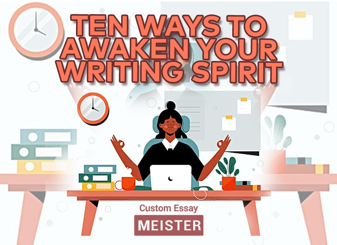 Ten Ways to Awaken your Writing Spirit